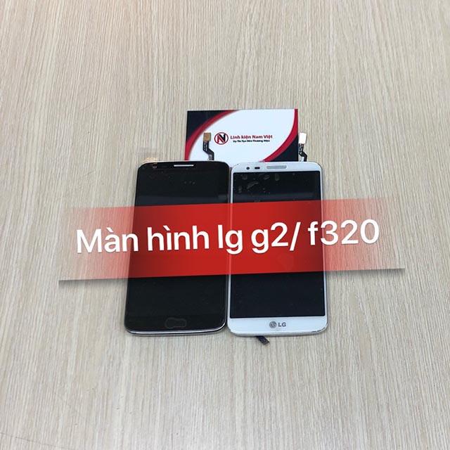 Màn hình LG F320 / D800 / D802 / D805 zin giá sỉ rẻ tại nam việt