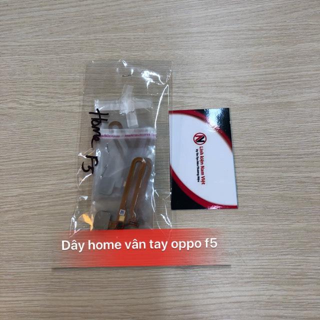Dây Home vân tay Oppo F5