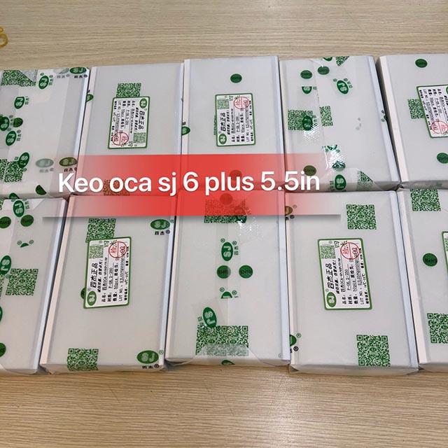 Keo OCA sj 6 Plus 5.5inch
